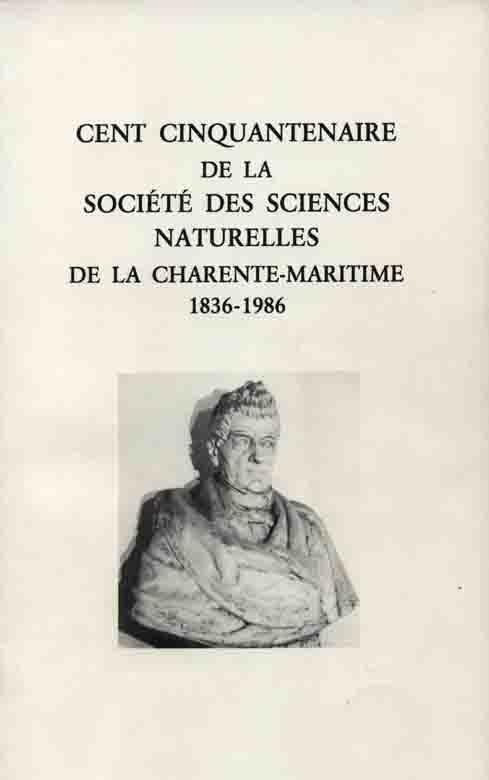 Cent cinquantenanire de la Société des Siences Naturelles de la Charente-Maritime