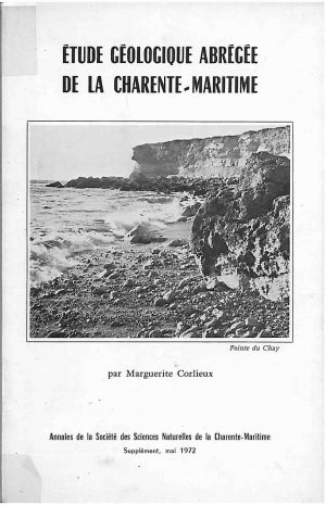 Etude géologique abrégée de la Charente-Maritime Etude réalisée par marguerite Corlieux